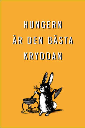 Premium poster Hunger is the best spice (Swedish)