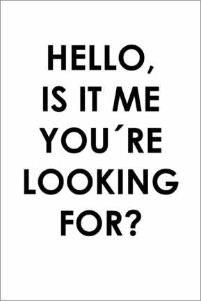 Aluminium print  Hello, is it me you're looking for? - Typobox