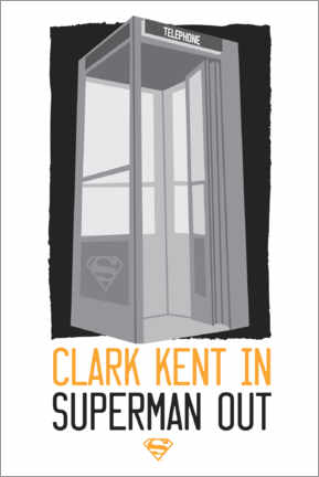 Premium poster  Clark Kent in - Superman out