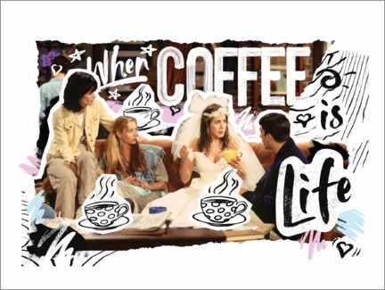 Canvas print  Friends - When coffee is life