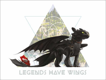 PVC print  Legends have wings - Toothless