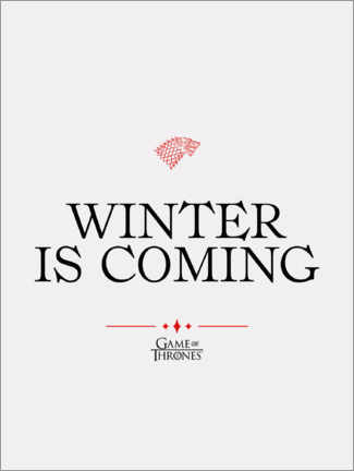 PVC print  GOT movie quote - Winter is coming