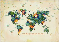 Gallery print  Not all who wander are lost - Mandy Reinmuth
