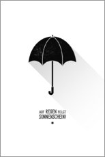 Gallery print  Umbrella - The sun will always shine after the rain. - Black Sign Artwork