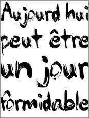 Muursticker  Today, maybe a fabulous day (French) - Typobox