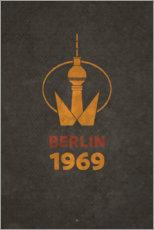 Aluminium print  Berlin 1969 - TV Tower - Black Sign Artwork