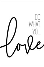 Premium poster Do what you love