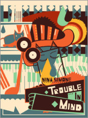 Acrylglas print  Nina Simone - Trouble in Mind - Entertainment Collection