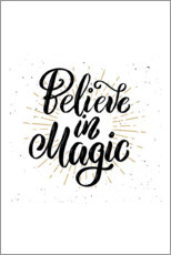 Premium poster  Believe in magic - Typobox