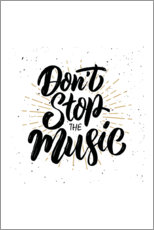 Premium poster  Don?t stop the music - Typobox