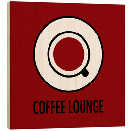 Hout print  Coffee lounge, red - JASMIN!