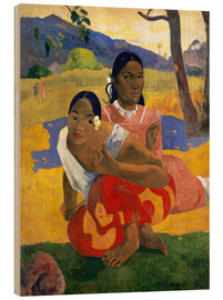 Hout print  When Will You Marry? - Paul Gauguin