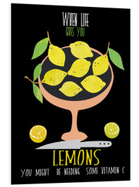PVC print  When live gives you lemons - Elisandra Sevenstar