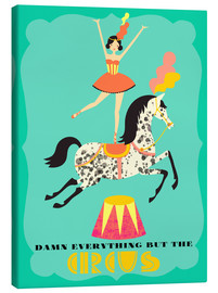 Canvas print  Everything but the circus - Elisandra Sevenstar
