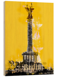 Hout print  Berlin Victory Column (on Yellow) - JASMIN!