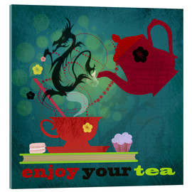 Acrylglas print  Enjoy your tea - Elisandra Sevenstar