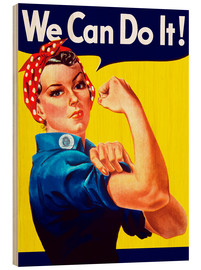 Hout print  Rosie The Riveter vintage war poster from World War Two - John Parrot