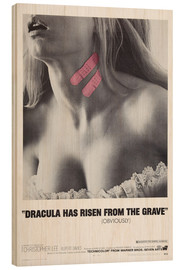Hout print  Dracula Has Risen from the Grave