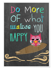 Premium poster  Do more of what makes you happy - GreenNest