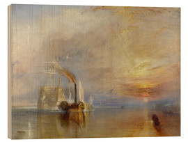 Hout print  The fighting Temeraire - Joseph Mallord William Turner