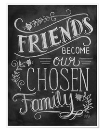 Premium poster  Friends Become Our Chosen Family - Lily & Val