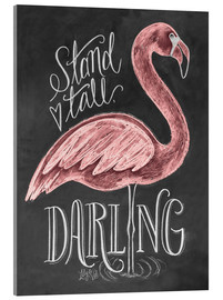 Acrylglas print  Stand tall, darling - Lily & Val