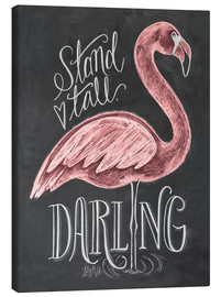 Canvas print  Stand tall, darling - Lily & Val