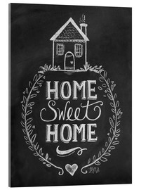 Acrylglas print  Home Sweet Home - Lily & Val