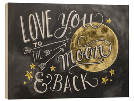 Hout print  Love you to the moon - Lily & Val