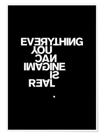 Premium poster Everything you can imagine is real (Pablo Picasso)