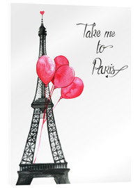 Acrylglas print  Take me to Paris - Rongrong DeVoe