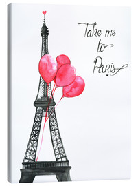 Canvas print  Take me to Paris - Rongrong DeVoe