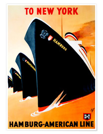 Premium poster To New York hamburg american line