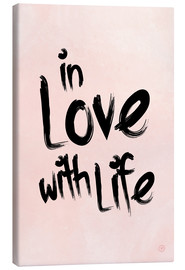 Canvas print  in love with life - m.belle