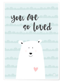 Premium poster  You are so loved - m.belle
