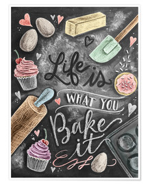 Premium poster  Life is what you bake it - Lily & Val