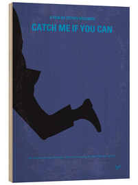 Hout print  Catch Me If You Can - chungkong