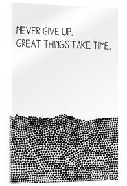 Acrylglas print  Never Give Up - SMUCK