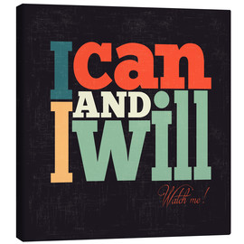 Canvas print  I can and I will - Typobox