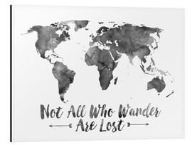 Aluminium print  Not all who wander are lost - wereldkaart - Mod Pop Deco