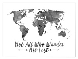 Premium poster  Not all who wander are lost - wereldkaart - Mod Pop Deco