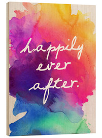 Hout print  Happily Ever After - Happy to the end of life - Finlay and Noa