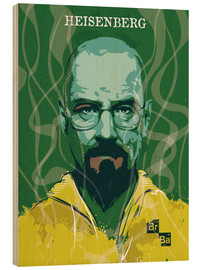 Hout print  Heisenberg, Breaking Bad - 2ToastDesign