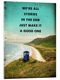 Acrylglas print  Doctor Who quote - 2ToastDesign