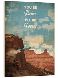 Hout print  Thelma and Louise - 2ToastDesign