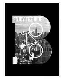 Premium poster Enjoy the ride bicycle graphic monogram