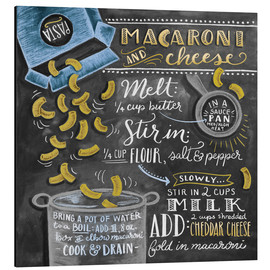 Aluminium print  Macaroni and Cheese recipe - Lily & Val