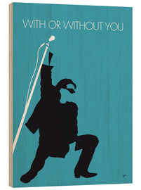 Hout print  U2 - With Or Without You - chungkong