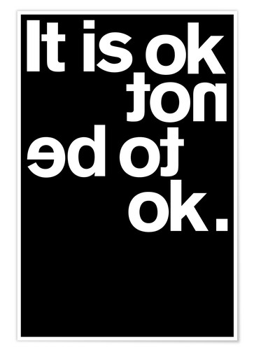 Premium poster It is ok not to be ok.