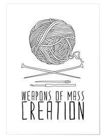 Premium poster Weapons Of Mass Creation - Knitting